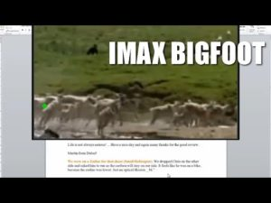 IMAX Bigfoot - Bigfoot Tony or Bigfoot Phony