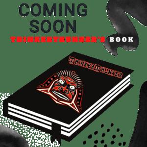 ThinkerThunker Book: Coming Soon